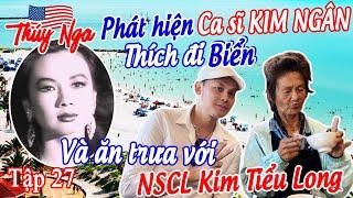 Phát hiện CS Kim Ngân rất thích đi biển và ăn trưa với NSCL Kim Tiểu Long tập 27 - No. 180