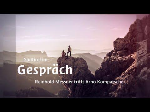 Südtirol im Gespräch: Reinhold Messner trifft Arno Kompatscher. Die Highlights
