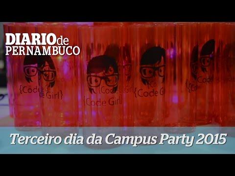 Campus Party Recife - Terceiro Dia