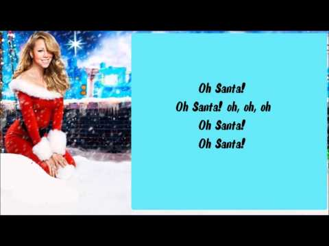 Mariah Carey - Oh Santa! + Lyrics