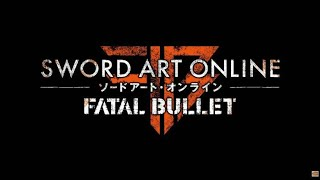 Sword Art Online: Fatal Bullet | Let's play #1
