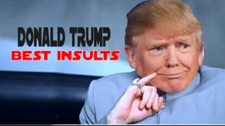 DONALD TRUMP'S MOST SAVAGE MOMENTS COMPILATION (Best Insults)