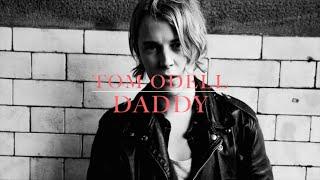 Tom Odell - Daddy (lyrics)