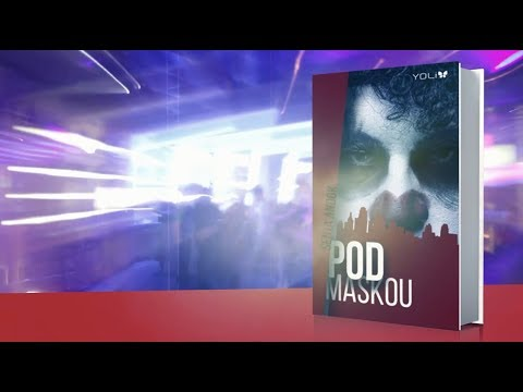 Knižný trailer ku knihe Pod maskou (Senta Andok)