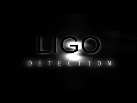 LIGO DETECTION