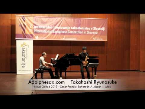 Takahashi Ryunousuke - Nova Gorica 2013 - Cesar Franck: Sonata in A Major III Mov