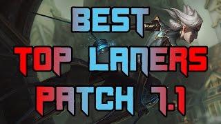 Best Top Laners Patch 7.1   Top Lane Solo Queue Tier List Patch 7.1