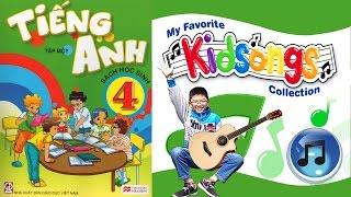 Trọn bộ bài hát tiếng Anh lớp 4 - English 4 songs