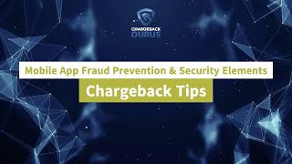 Mobile App Chargeback Prevention