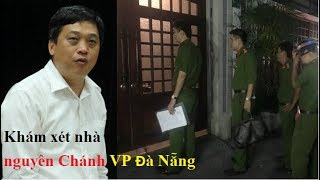C. an khám nh/à nguyên Chánh VP Thành ủy Đà Nẵng