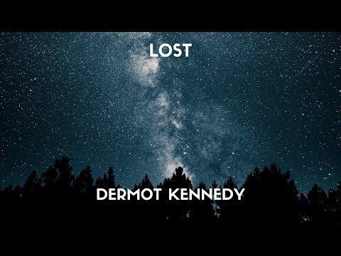 Dermot Kennedy - Lost (Lyrics)