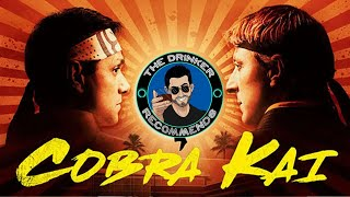 The Drinker Recommends... Cobra Kai