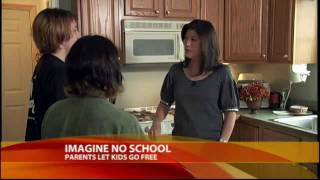 Extreme Parenting: 'Radical Unschooling'