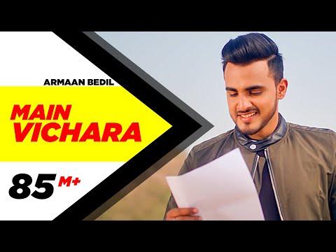 ARMAAN BEDIL - MAIN VICHARA (Official Video)