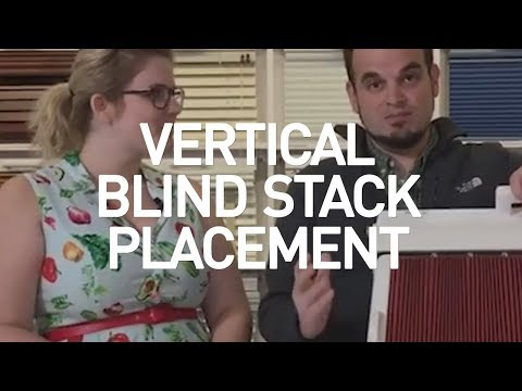 Vertical Blind Stack Placement