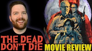 The Dead Don't Die - Movie Review