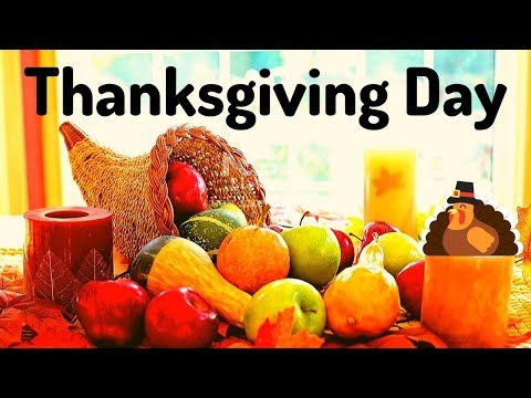 Happy Thanksgiving Day 2019, Thanksgiving 2019 USA Date Calendar Images Pictures, Thanksgiving Song