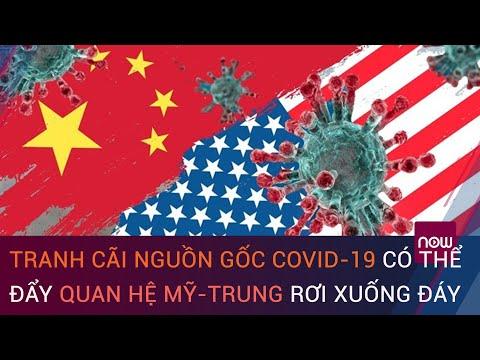Tranh cãi nguồn gốc Covid-19 có thể đẩy quan hệ Mỹ-Trung rơi xuống đáy | VTC Now