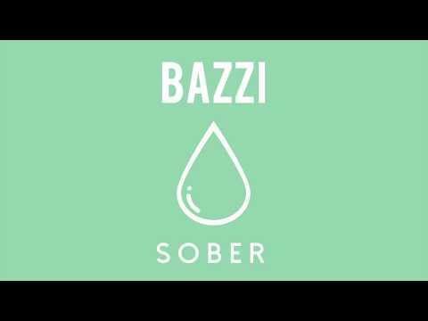 Bazzi - Sober (Official Audio)