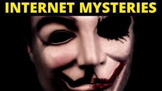 Weirdest Unsolved Internet Mysteries