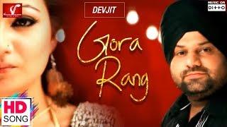 Gora Rang – Devjit