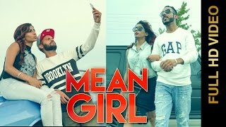 Mean Girl – Akash Aujla