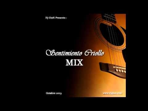 Dj GiaN   Sentimiento Criollo Mix Homenaje a la musica criolla peruana