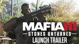 Mafia III - Stones Unturned DLC Launch Trailer