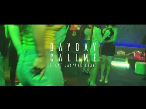 Dayday (데이데이) - 나를 불러 (Feat. GRAY, 박재범) Official Music Video