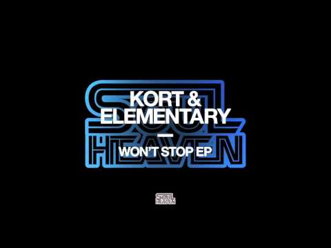 KORT & Elementary 'Won't Stop Loving You'
