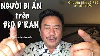 MC VIỆT THẢO- CBL(759)- NGƯỜI BÍ ẨN trên đèo D'RAN- Chuyện Bên Lề (CBL)759_ November 15, 2018