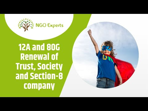 12A and 80G Renewal of Trust, Society and Section-8 company