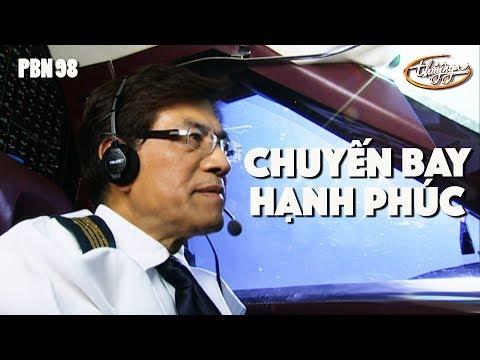 Mở màn PBN 98 - Fly with Us to Las Vegas / Chuyến Bay Hạnh Phúc (Hoài An)