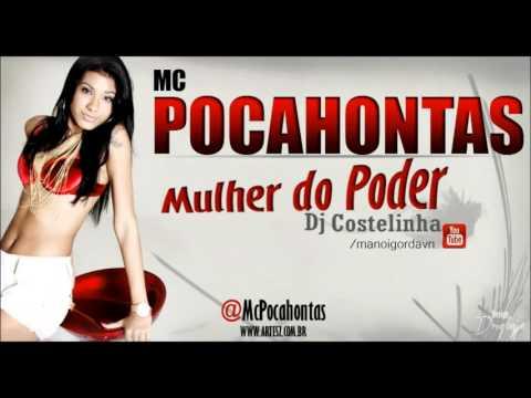 Baixar MC POCAHONTAS   MULHER DO PODER {DJ COSTELINHA}