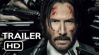 John Wick: Chapter 2 Official Trailer #1 (2017) Keanu Reeves Action Movie HD