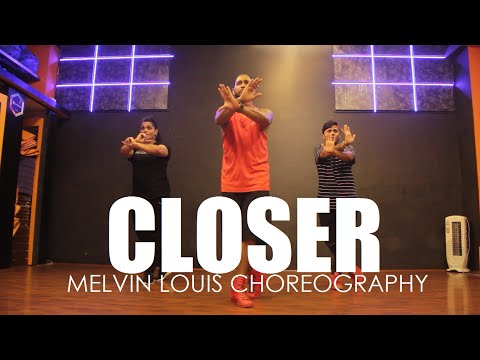 Closer | The Chainsmokers | Melvin Louis Choreography