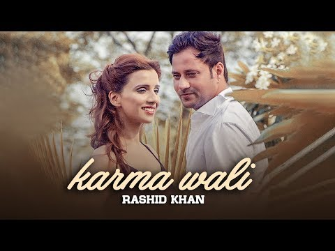 KARMA WALI (Full Video) Rashid Khan