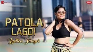 Patola Lagdi – Jyotica Tangri