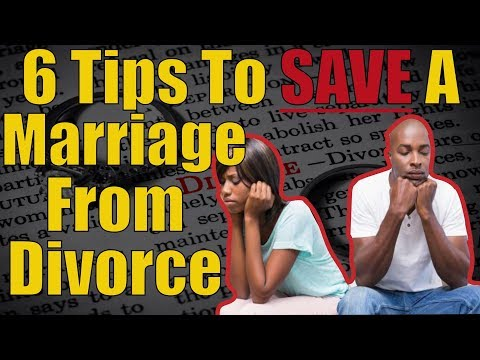 Six Tips to Save a Marriage From Divorce