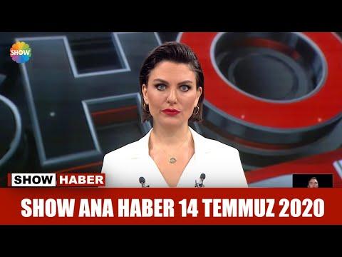 Show Ana Haber 14 Temmuz 2020