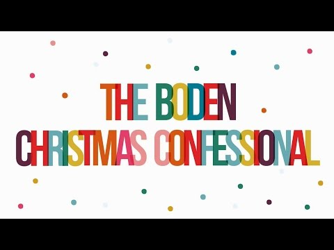 boden.co.uk & Boden Voucher Code video: The Boden Christmas Confessional: Volume 1
