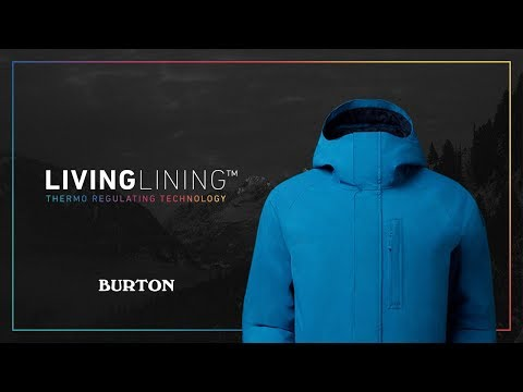 Introducing Burton Living Lining?