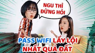 """Những pass wifi """"lầy nhất quả đất"""" khiến bạn cười không ngậm được mồm !"""