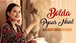 Bolda Pyaar Naal – Satinder Sartaaj
