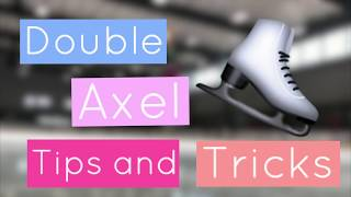 Double Axel Tips and Tricks 2 | Lessons With Eye Katie