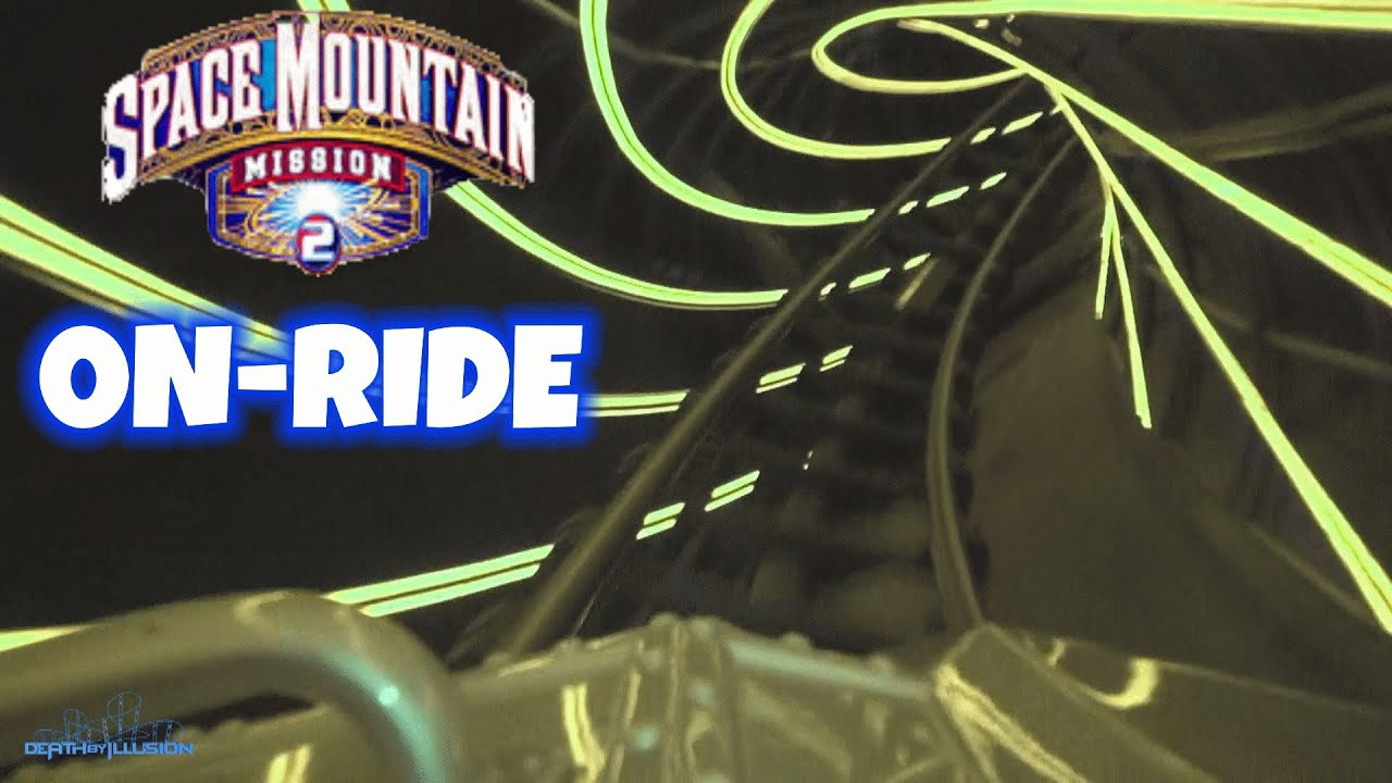 Space Mountain Mission 2 Nightvision On-ride (Complete HD ...