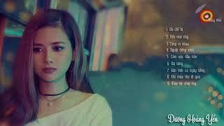 Những bài hát hay nhất của Dương Hoàng Yến 2018