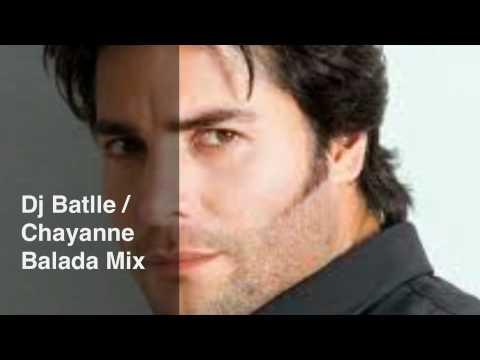 Dj Batlle / Chayanne Balada Mix
