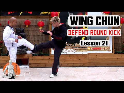 Basic Wing Chun Lesson Defend Round Kick Lesson 21 | Master Wong