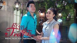 Bí Mật Trái Tim | Phùng Ngọc Huy x Mai Phương | Official MV